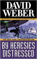 By Heresies Distressed (Safehold Series #3) by David Weber: NOOK Book Cover