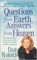 Questions from Earth, Answers from Heaven by Char Margolis: NOOK Book Cover