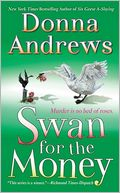 Swan for the Money (Meg Langslow Series #11) by Donna Andrews: NOOK Book Cover