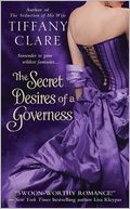 The Secret Desires of a Governess by Tiffany Clare: NOOK Book Cover