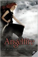 Angelfire (Angelfire Series #1) by Courtney Allison Moulton: Book Cover