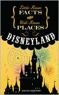 Disneyland (Little-Known Facts about Well-Known Places) by David Hoffman: Book Cover