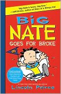 Big Nate Goes for Broke (B&amp;N Exclusive Edition) by Lincoln Peirce: Book Cover