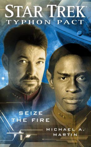 Star Trek Typhon Pact #2: Seize the Fire