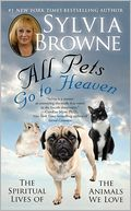 download All Pets Go To Heaven : The Spiritual Lives of the Animals We Love book