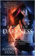 A Brush of Darkness by Allison Pang: Book Cover