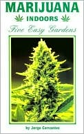 Marijuana Indoors by Jorge Cervantes: Book Cover