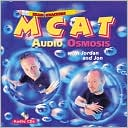 Examkrackers MCAT Audio Osmosis with Jordan and Jon by Jonathan Orsay: CD Audiobook Cover