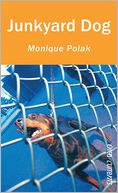 Junkyard Dog by Monique Polak: Book Cover