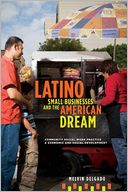 download Latino Small Businesses and the American Dream : Community Social Work Practice and Economic and Social Development book