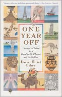 One Year Off by David Elliot Cohen: NOOK Book Cover
