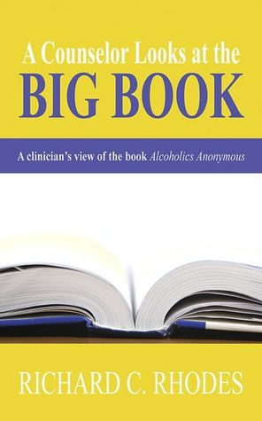 A Counselor Looks at the Big Book A Clinician's View of the Book Alcoholics Anonymous cover