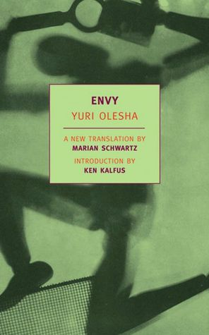 Free books online to read without download Envy by Yuri Olesha MOBI (English literature) 9781590170861