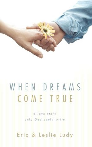 Download free ebooks google When Dreams Come True: A Love Story Only God Could Write