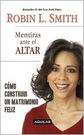 Mentiras ante el altar by Robin L. Smith: Book Cover