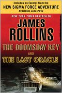 The Doomsday Key and The Last Oracle with Bonus Excerpts (Sigma Force Series)