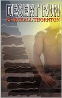 Desert Run by Marshall Thornton: Book Cover