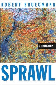 Sprawl by Robert Bruegmann: Book Cover