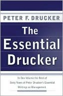 download Essential Drucker : In One Volume the Best of Sixty Years of Peter Drucker's Essential Writings on Management book
