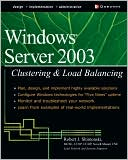 download Windows(R) 2000 and Windows(R) Server 2003 Clustering and Load Balancing book