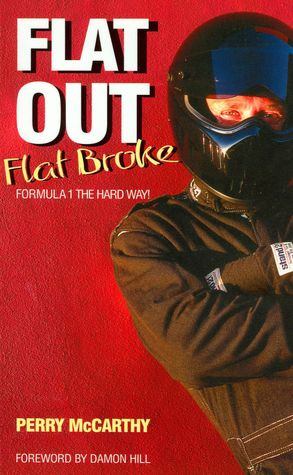 Flat Out Flat Broke: Formula 1 the Hard Way!
