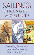 Sailing's Strangest Moments by John Harding: Book Cover