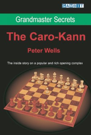 Grandmaster Secrets: The Caro Kann