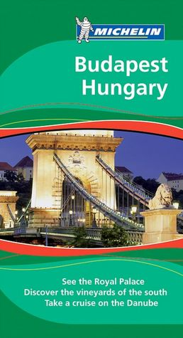 Pdf free books download online Michelin Travel Guide Budapest Hungary by Michelin Travel Publications