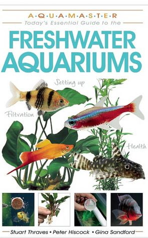 Free download ebook for android Freshwater Aquariums: Today's Essential Guide to Freshwater Aquariums (English literature) RTF CHM
