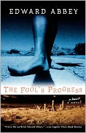 The Fool's Progress by Edward Abbey: Book Cover