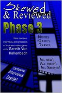 download Skewed and Reviewed Phase 3 : More Interviews, Reviews, and Confessions of a Film Critic. book