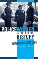 download Policewomen Who Made History : Breaking through the Ranks book