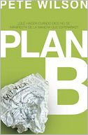 Plan B by Pete Wilson: Book Cover