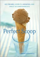 The Perfect Scoop by David Lebovitz: NOOK Book Cover