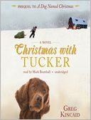 Christmas with Tucker by Greg Kincaid: Audio Book Cover