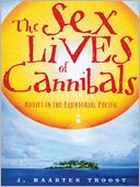 The Sex Lives of Cannibals by J. Maarten Troost: Audio Book Cover