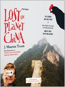 Lost on Planet China by J. Maarten Troost: Audio Book Cover
