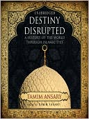 Destiny Disrupted by Tamim Ansary: Audio Book Cover