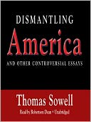 Dismantling America by Thomas Sowell: Audio Book Cover