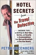 Hotel Secrets from the Travel Detective by Peter Greenberg: Book Cover