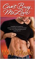 Can't Buy Me Love by Molly O'Keefe: Book Cover