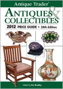 download Antique Trader Antiques & Collectibles 2012 Price Guide book
