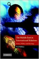 download The Middle East in International Relations : Power, Politics and Ideology book