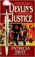 Devlin's Justice (The Sword of Change Series #3) by Patricia Bray: Book Cover