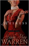 Heiress by Susan May Warren: NOOK Book Cover