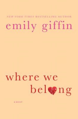 Android ebooks download Where We Belong by Emily Giffin PDB CHM