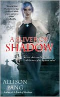 A Sliver of Shadow by Allison Pang: Book Cover