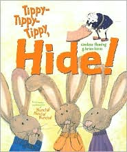 Tippy-Tippy-Tippy, Hide! by Candace Fleming: Book Cover