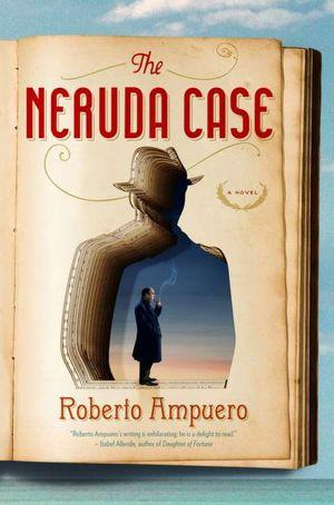 Ebook textbooks download The Neruda Case