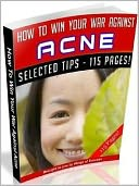 download How To Win Your War Against Acne (Ultimate Collection) book